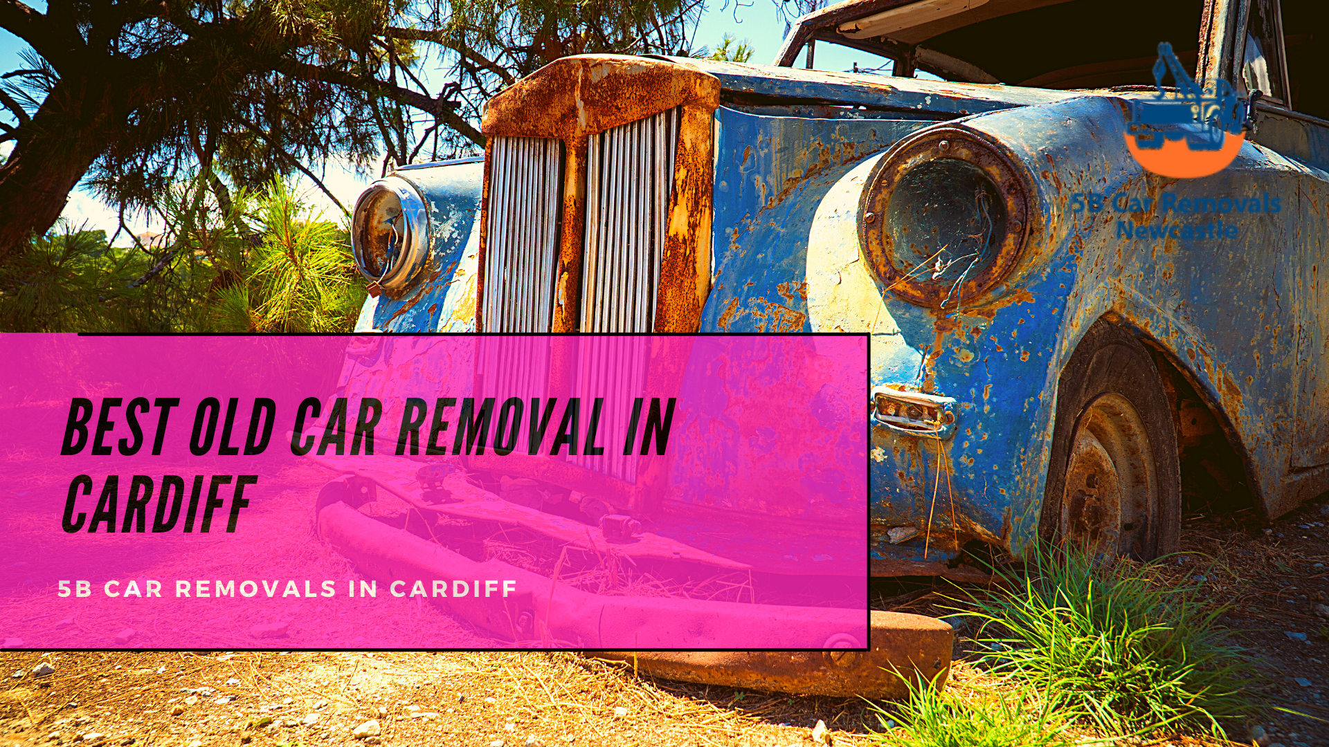 Best Old Car Removal In Cardiff, Remove All Types Of Junk Cars Today