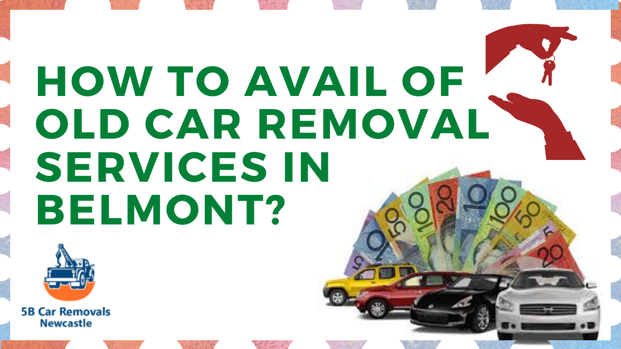 car removal services in Belmont