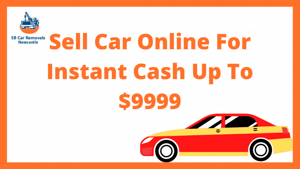 Sell Car Online For Instant Cash Up To $9999