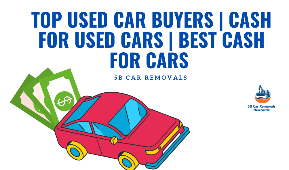 Top Used Car Buyers _ Cash For Used Cars _ Best Cash For Cars
