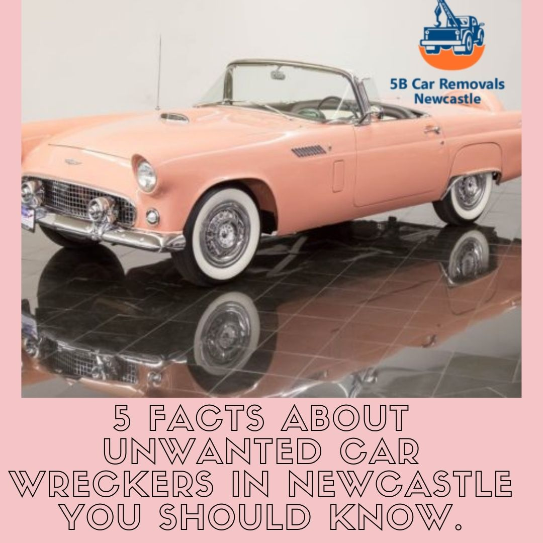 5 Facts about Unwanted Car Wreckers in Newcastle